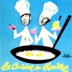 La cuisine au beurre