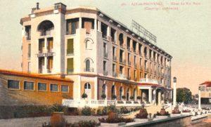 L'hôtel du Roy René avant l'hôtel du Roi Réne