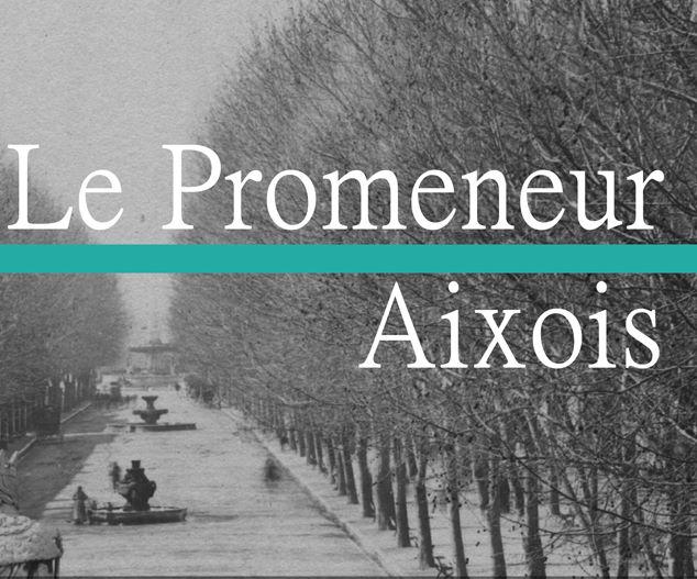 Le Promeneur Aixois – Therry Brayer
