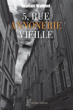 "Raphaël Watbled dédicacera ""5, rue Annonerie Vieille""-media-2"