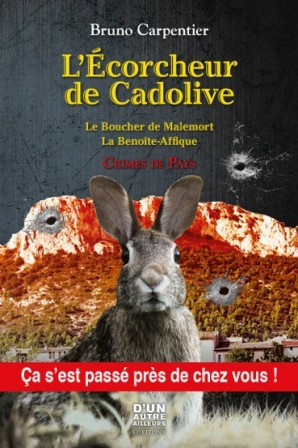 """Bruno Carpentier dédicacera """"L'écorcheur de Cadolive""""-media-2"""