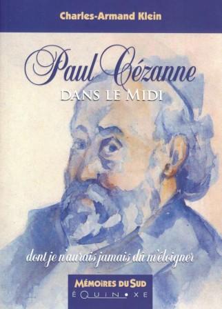 "Charles-Armand Klein dédicacera ""Paul Cezanne dans le Midi""-media-2"