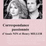 Correspondance passionnée entre Anaïs Nin et Henry Miller