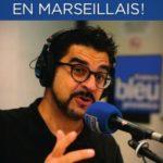 "Médéric Gasquet-Cyrus dédicacera ""Dites-le en marseillais !"""