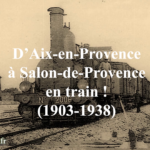 Prenons le train d'Aix à Salon !