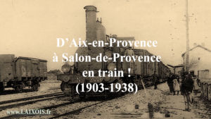 Prenons le train d'Aix à Salon !
