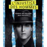 """André Fortin dédicacera """"L'injustice des hommes"""""""