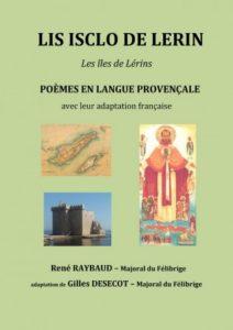 """René Raybaud et Gilles Désécot présenteront """"Isclo de Lerin"""""""