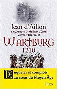 """Jean d'AIllon dédicacera """"Wartburg 1210"""""""