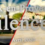 Aix-en-Provence en avril 2020 : silence !