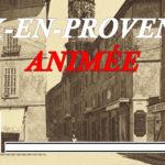 Aix-en-Provence en cartes postales anciennes animées